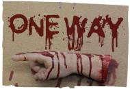 Dekorationsartikel One Way mit blutiger rechter Hand